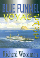 BLUE FUNNEL VOYAGE EAST